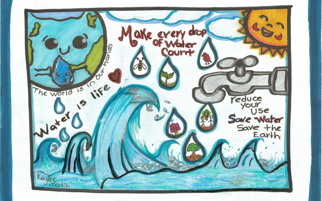 """Hand drawn poster says, """"The world is in our hands. Water is life, Make every drop of water count. reduce your use. Save Water Save the Earth."""""""
